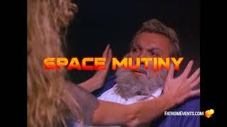 RiffTrax Live: SPACE MUTINY (Trailer)
