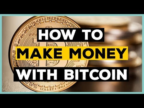 How To Make Money With Bitcoin 2018 Best Ways 💻💰