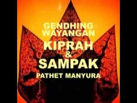 GENDHING WAYANGAN  - KIPRAH & SAMPAK PATHET MANYURA