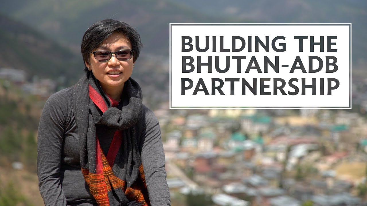 Building the Bhutan-ADB Partnership
