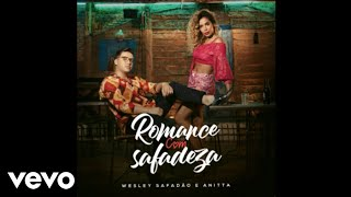 Baixar Anitta, Wesley Safadão - Romance Com Safadeza (Áudio Oficial)