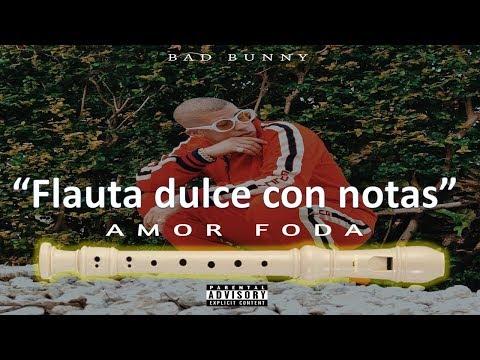 Amorfoda - Bad Bunny / Flauta Dulce (NOTAS HD) ¡Completa!