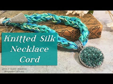 Make Jewelry out of SILK! Knitted Necklace Cord-Jewelry Tutorial