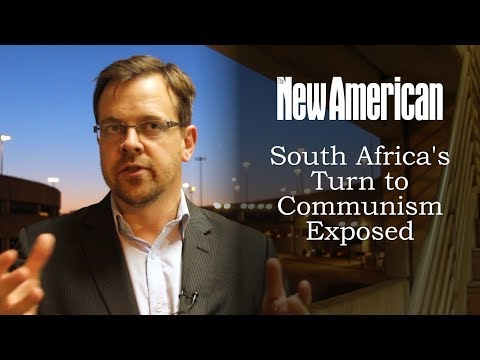 South Africa's Turn to Communism Exposed