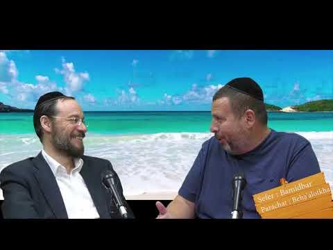 Sefer Bamidbar : PARACHAT BEHAALOTKHA (36) avec le duo Rav Brand et Fabrice