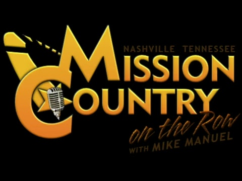 MISSION COUNTRY on the ROW with MIKE MANUEL #5: Live Interactive Music Show Featuring the Origina...