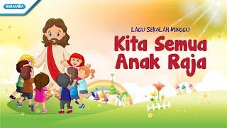 Kita Semua Anak Raja - Lagu Sekolah Minggu - Maranatha Kids (Video)