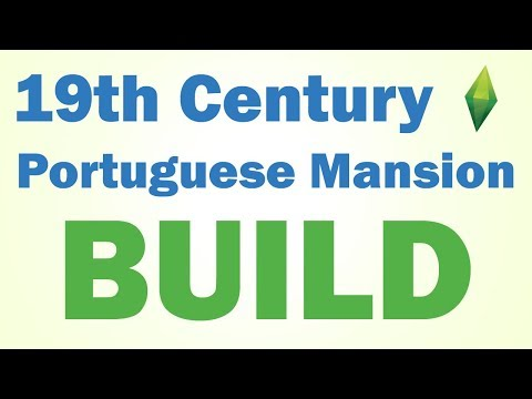 SIMS 4 - 19th Century Portuguese Mansion (BUILD)