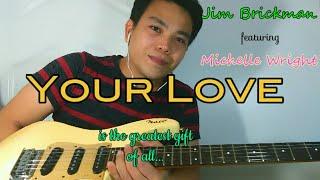 Your Love - Jojo Lachica Fenis Fingerstyle Guitar Cover