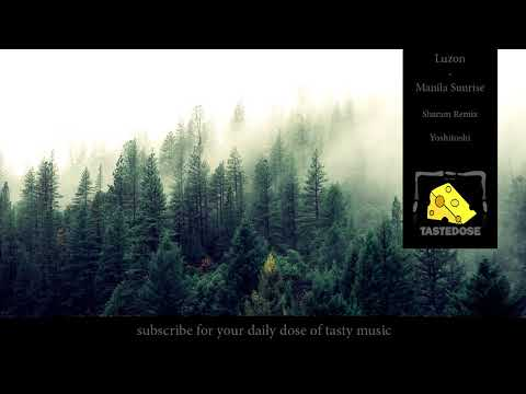 Luzon - Manila Sunrise (Sharam Remix) [Yoshitoshi]