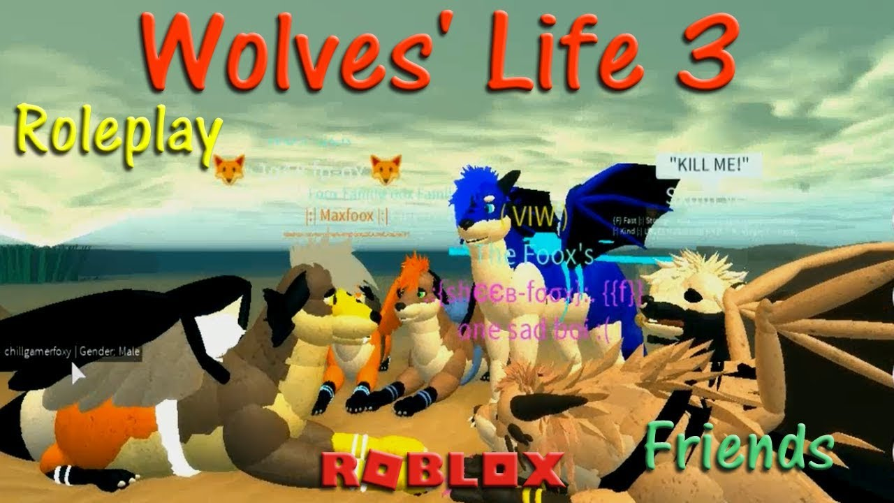 Roblox - Wolves' Life 3 - Roleplay & Friends #20 - HD