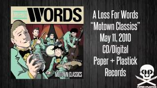 "A Loss For Words - ""Motown Classics"" - I Want You Back"