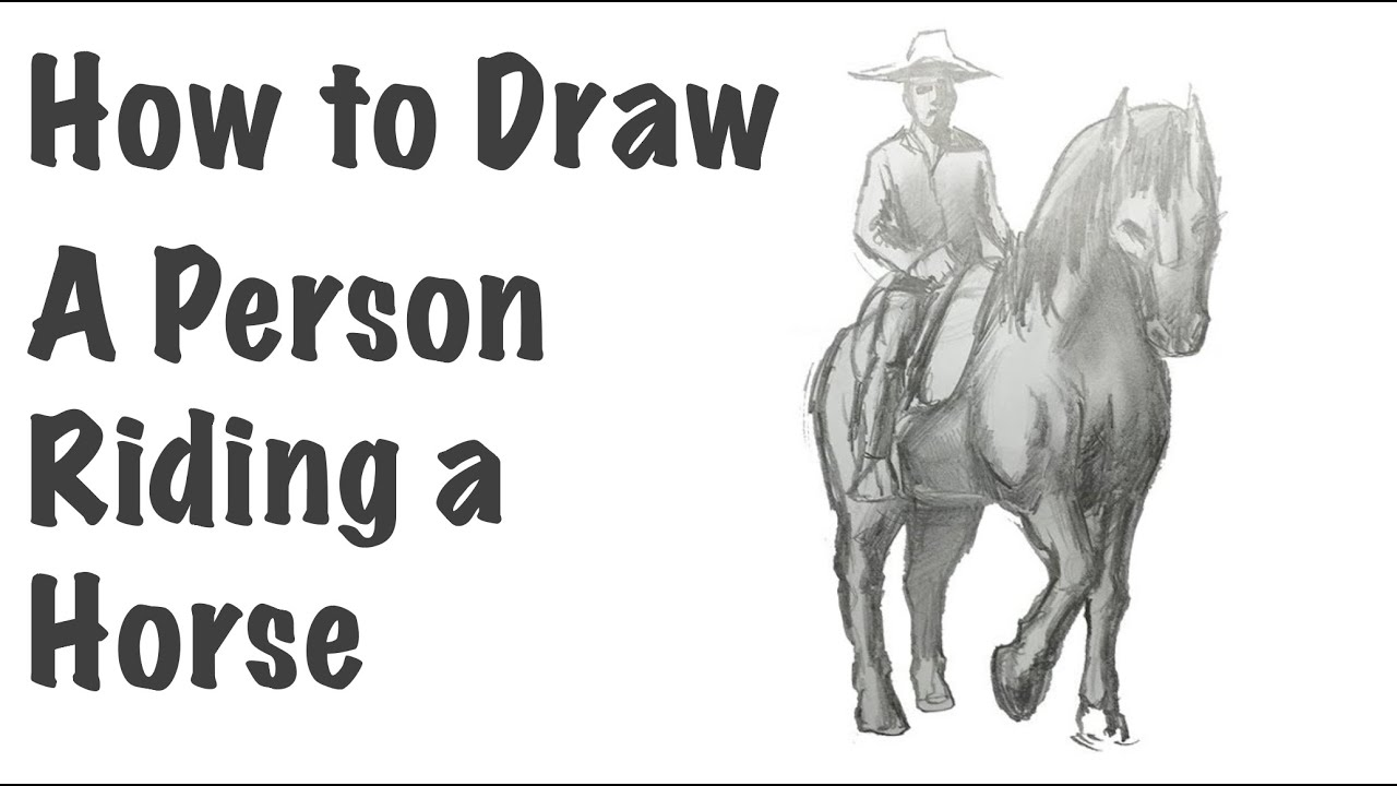 how to draw a person riding a horse youtube