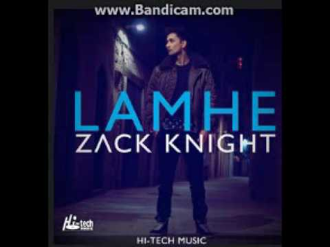 Zack Knight - Lamhe (Official Audio)