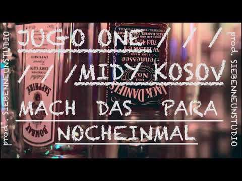 Jugo one & Midy Kosov -- Mach das Para Nocheinmal   2018 Official Audio