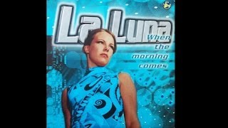 La Luna - When the morning comes (2000)