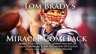 EPIC Sports Moments - Tom Brady's Miracle Comeback