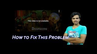 "How To Fix ""This Video Is Not Available"" on Android or I phone"