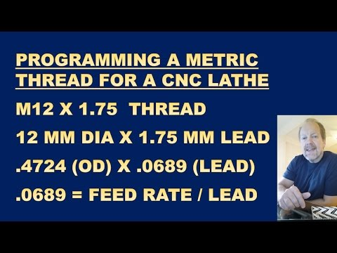 CNC LATHE PROGRAMMING A METRIC THREAD