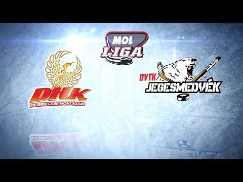 Debreceni HK - DVTK Jegesmedvék   Mol Liga   2016.03.01
