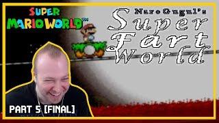 Super Fart World (SMW Kaizo) [Part 5 - FINAL]