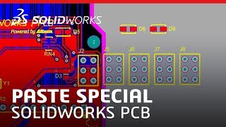 Paste Special - SOLIDWORKS PCB 2018