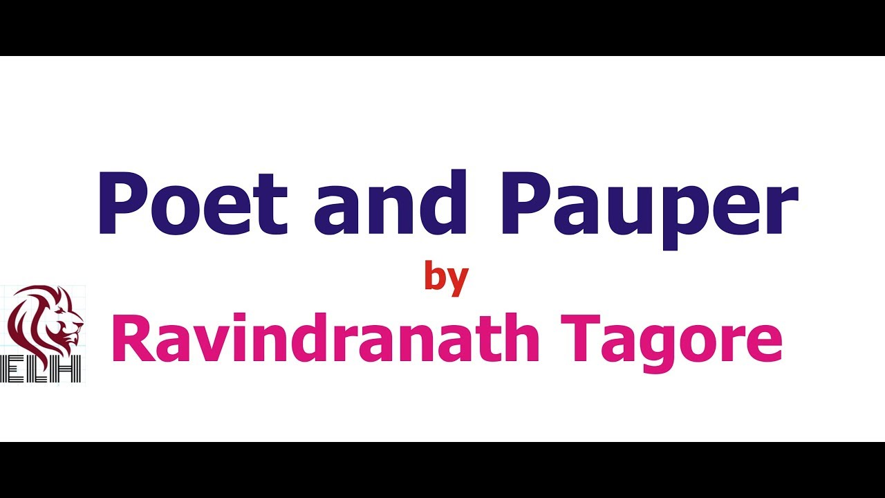 हनद Poet And Pauper By Rabindranath Tagore In Hindi Youtube