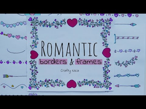 ROMANTIC BORDERS AND FRAMES ❤2❤ Borders for Valentine's cards, notebook covers & love letters