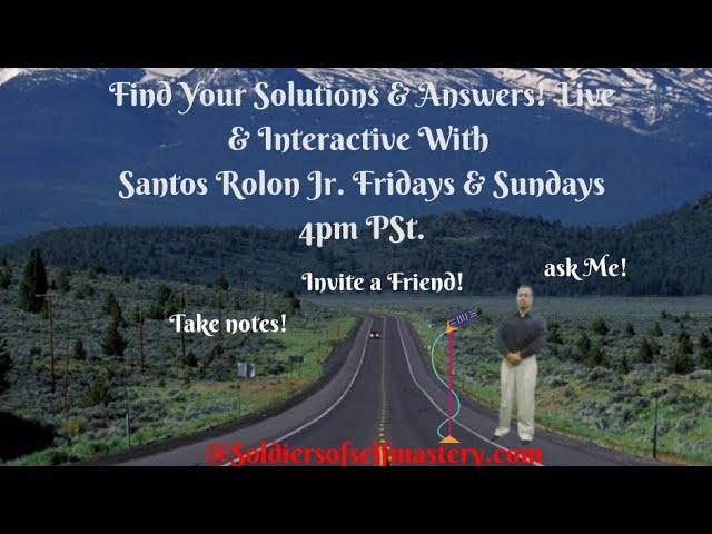 Solutions & Answers LIve W/ Life Coach Santos Rolon Jr.