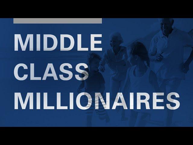 Middle Class Millionaires