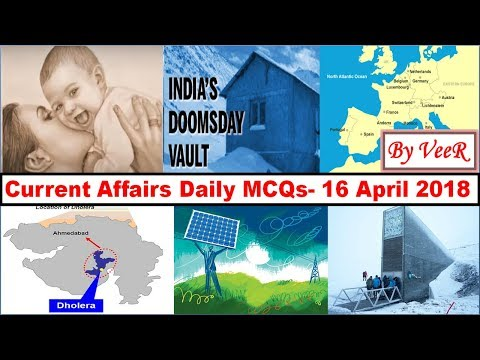 Current Affairs Daily MCQs - 14 & 16 April 2018 - The Hindu, PIB - Preparation Prelims By VeeR
