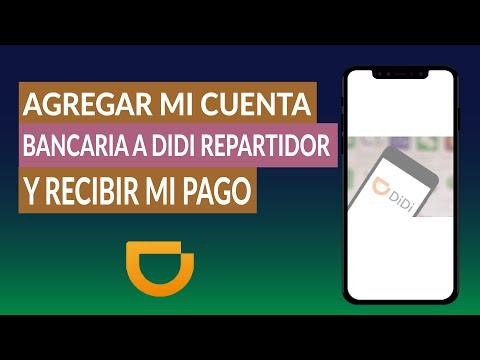 Cómo Agregar mi Cuenta Bancaria a la App DIDI Repartidor para Recibir el pago