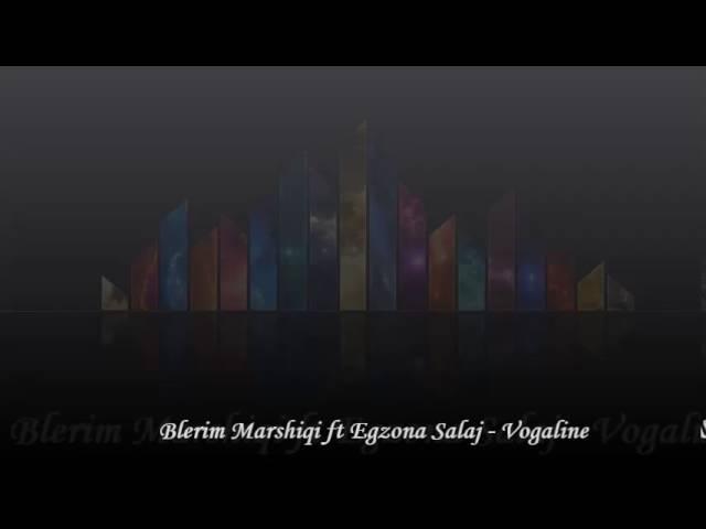 Blerim Marshiqi ft. Egzona Salaj - Vogaline (Official Audio 2016)