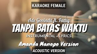 Tanpa Batas Waktu - Ade Govinda ft. Fadly | Amanda Manopo Version | Karaoke | Female