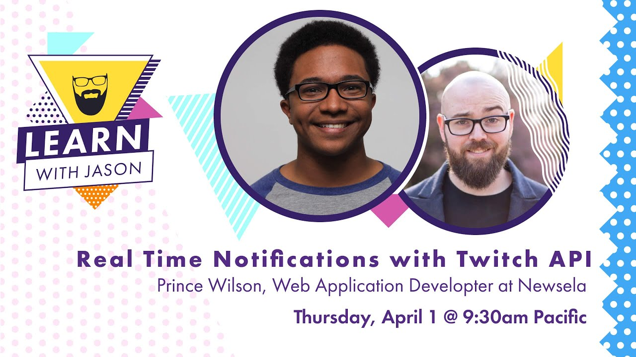 Real Time Notifications With the Twitch API (with Prince Wilson)