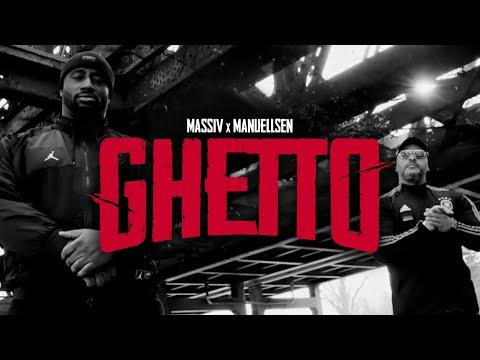 MASSIV & MANUELLSEN - GHETTO (OFFICIAL VIDEO)