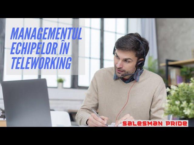 Managementul Echipelor în Teleworking