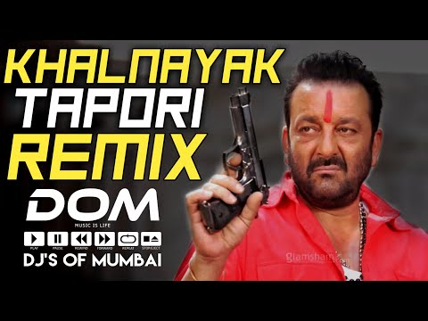 Khalnayak (Tapori Mix) - DJ Nikhil Z || DJ's Of MUMBAI ||