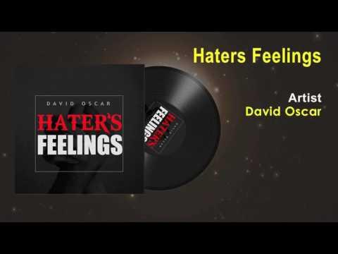 David Oscar - Haters Feelings Official Song - Ghana Music 2017