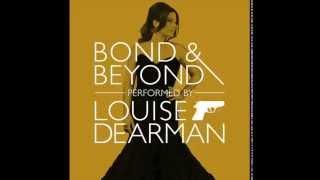 Bond & Beyond - Louise Dearman