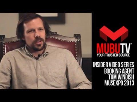 MUBUTV: Insider Video Series  Season 2 Episode 21 Booking Agent Tom Windish