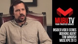 MUBUTV: Insider Video Series | Season 2 Episode #21 Booking Agent Tom Windish
