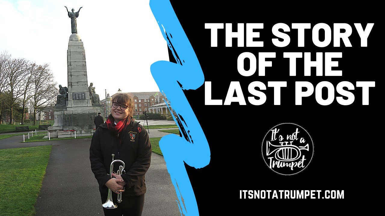 The Story of the Last Post