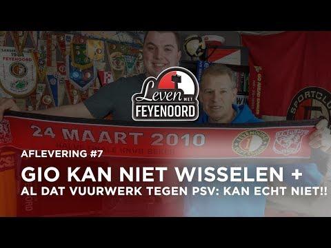 LEVEN MET FEYENOORD #7: Gio kan niet wisselen + Al dat vuurwerk tegen PSV: KAN ECHT NIET!!