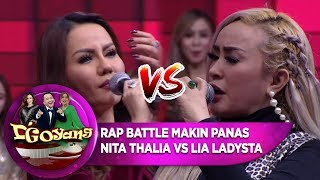 Video RAP BATTLE! Lia Ladysta VS Nita Thalia MAKIN PANASS!! - D'GOYANG (17/7) download MP3, 3GP, MP4, WEBM, AVI, FLV September 2019
