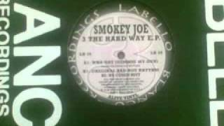 Smokey joe   original bad boy rythm