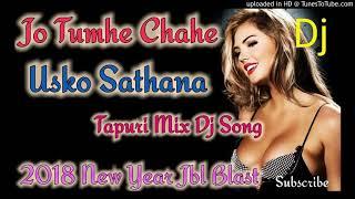 Jo Tumhe Chahe Usko Satana(Old Dj Rimix Song) Super Mix Dj