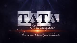 Tata Simonyan - Garnanayin Qaylerg // Concert in AGUA Caliente