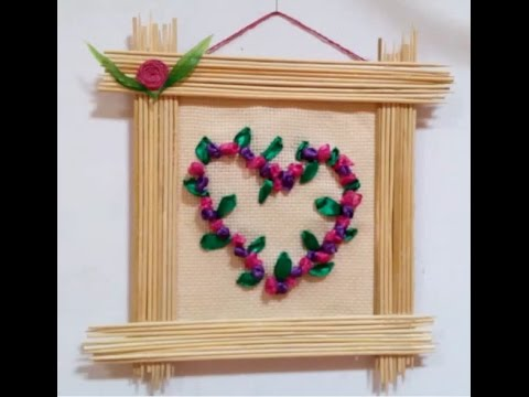 DIY Handmade Decoration - How to Make a Frame with Embroidery Heart ...