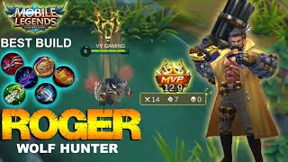 Mobile Legends - New Hero Wolf Hunter ROGER Gameplay With Best Build [MVP]